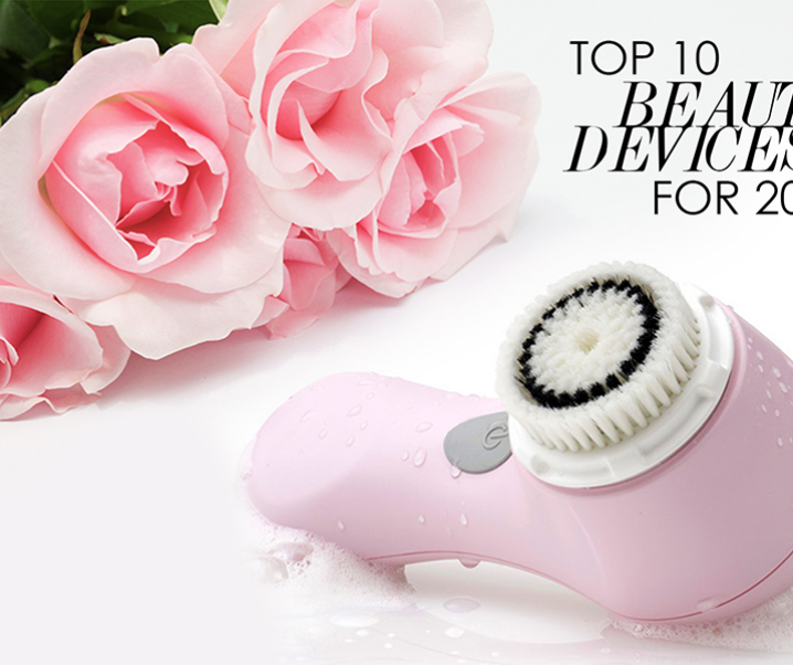 Top 10 Must Have Skin Care Devices for 2016