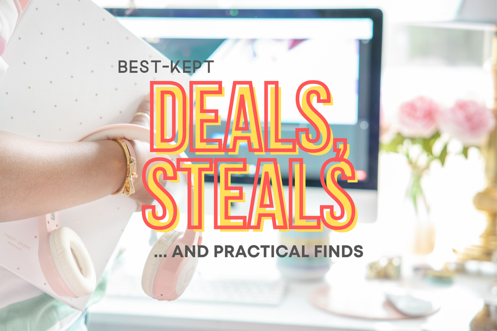 best deals and steals