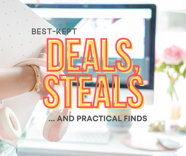 The Best-Kept Deals, Steals and Practical Finds Online