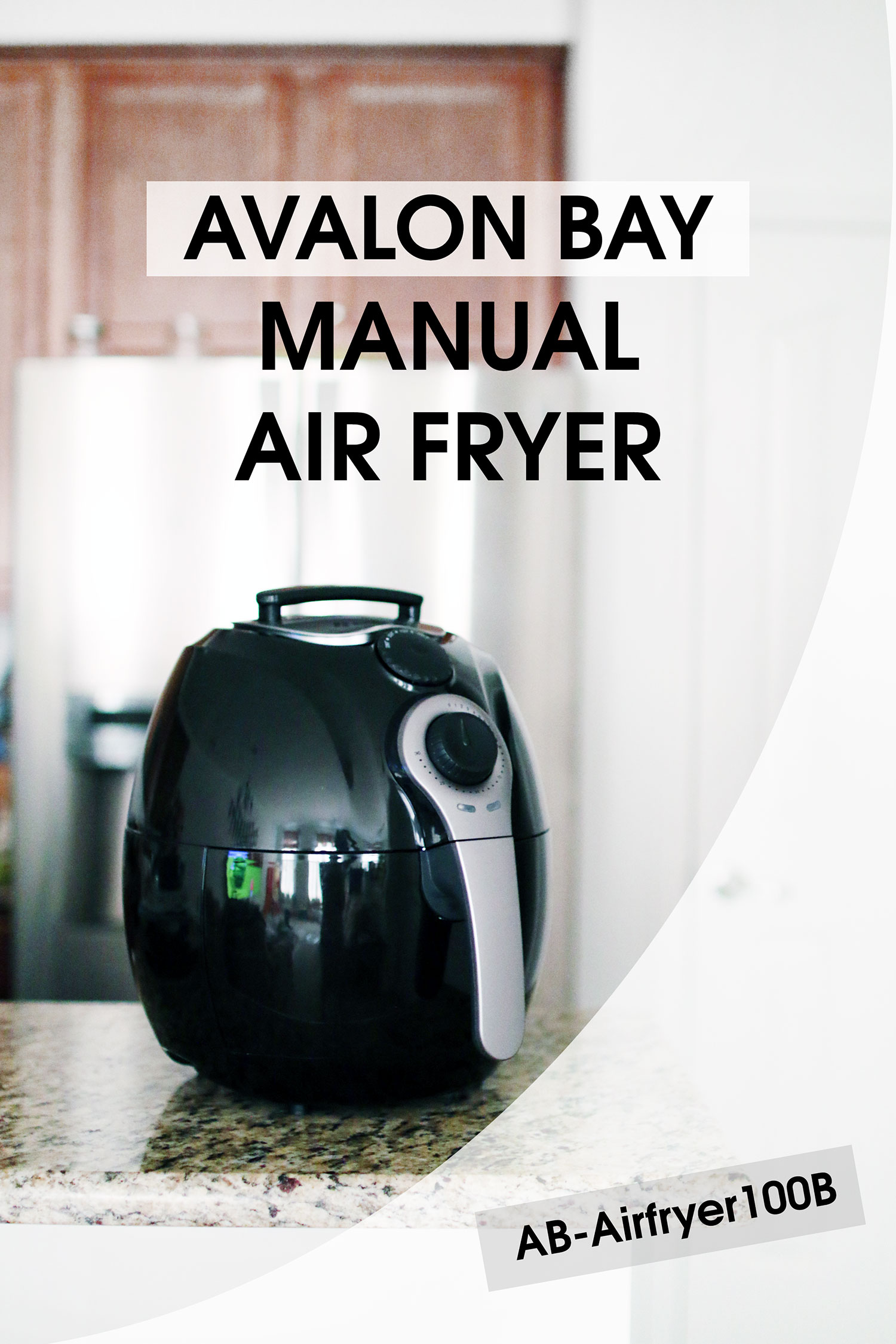 Avalon Bay Manual Air Fryer