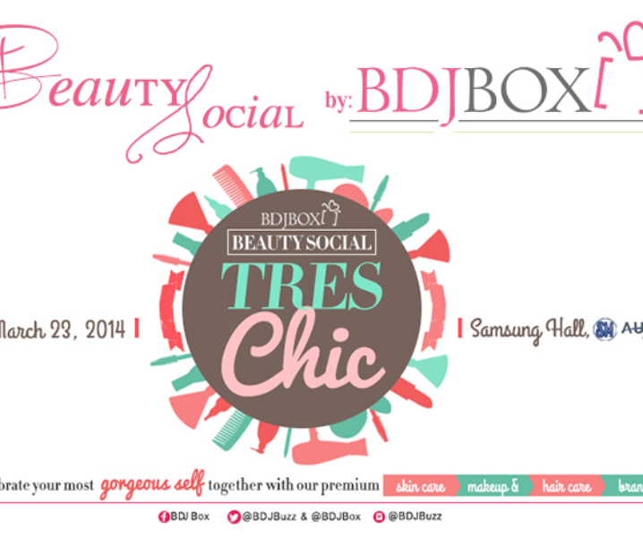 PRESS RELEASE: BDJ Box Beauty Social – Tres Chic on March 23, 2014!