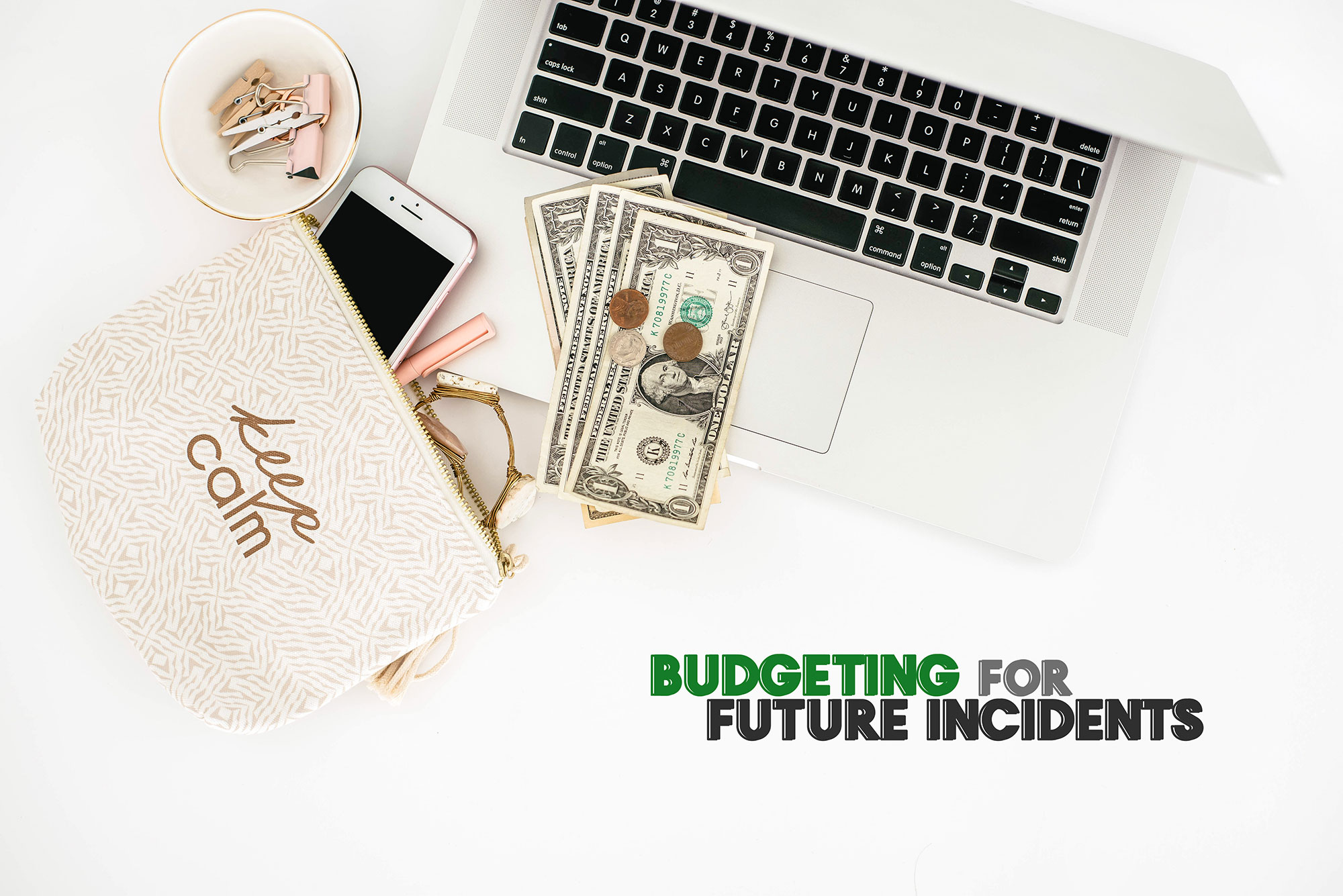 Budgeting For Future Incidents